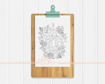 Instant Download - Oh Happy Day Coloring Page