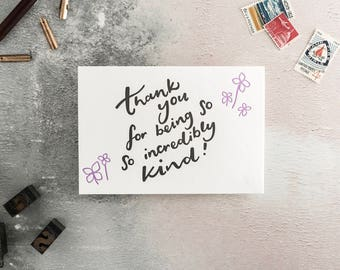 Thank You For Being So Incredibly Kind Letterpress Card