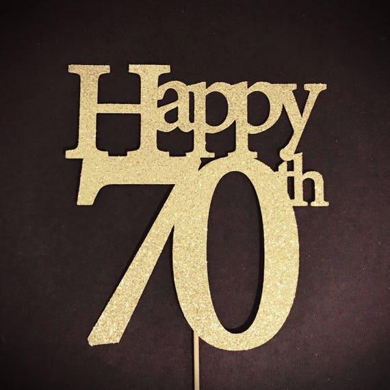 70 Birthday Topper, Glitter Cake Topper, Birthday Cake ...