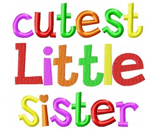 Cutest Little Sister Embroidery Design INSTANT download