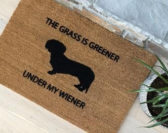 Funny Doormat / Welcome Mat / Dachshund Doormat / Handmade / Wiener Dog Gift Ideas / The Grass is Greener Under My Wiener / Door Mats