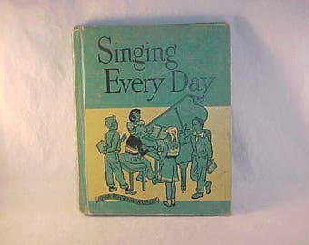 1957 Music Textbook Singing Every Day