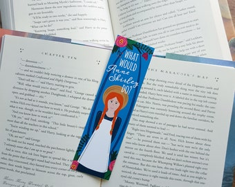 What would Anne Shirley Do? - Bookmark