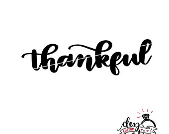 SVG Thankful hand lettered | Cut File | svg DXF PNG files | Thankful clipart | svg files for Cricut and Silhouette | Cameo | Explore
