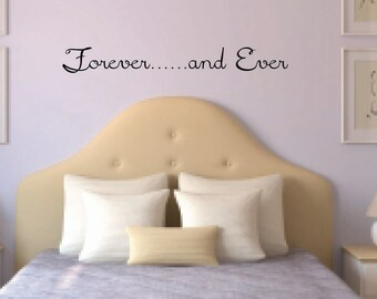 Forever.....and Ever Vinyl Wall Decal- Forever Vinly Wall Decal - Forever Love Wall Decal - Love Vinyl Wall Decal - Bedroom Decor