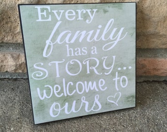 Wood Sign, Every Family Has A Story Welcome To Ours, Wedding Gift, Family Gift, Grandparents Gift