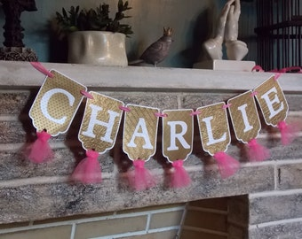 Girls Name Banner in White, Pink and Gold, Embossed Banner with Tulle, Girls Birthday Banner, Baby Shower Banner, Wedding Banner
