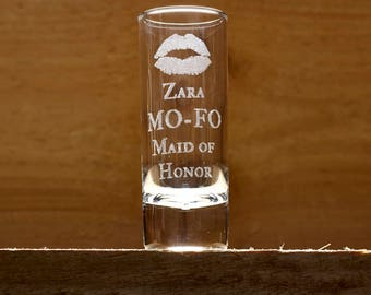 Mo Fo Maid of Honor/ Engraved Shot Glass/ Maid of Honour Gift/ Wedding Favor/ Maid of Honor Gift/ Custom Shot Glass/ Be My Maid of Honor/