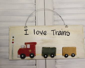 Boys I Love Trains Hand Painted Wood Sign