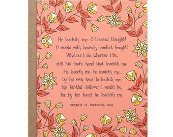 He Leadeth Me Hymn Greeting Card gift for women stationery floral botanical print thank you card inspirational grandma gift art print