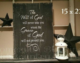 The Will Of God Will Not Take You Where The Grace Of God Will