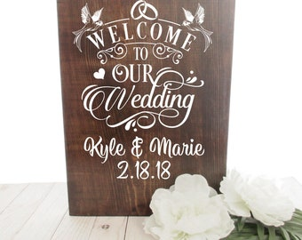 Welcome Wedding Sign - Rustic Wood Stained Sign