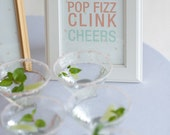 Pop Clink Fizz - Dreamers  5 x 7 - Details Sign
