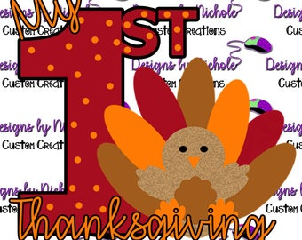 My 1st Thanksgiving. Cricut cut file, cutting machine or Silhouette cut file.  Includes svg, png, eps, dxf, and psd files.