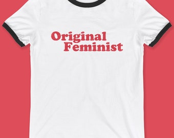 Vintage Style Original Feminist T-Shirt. Retro shirt ringer tee 1960s 1970s second wave feminism 60s 70s women's rights march gender history