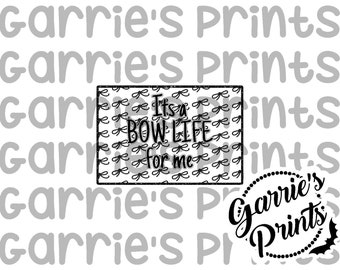 Printable   Quote Card   Bow Life (black)