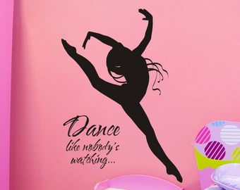 Girls Bedroom Wall Decal Wall Sticker Girls Bedroom Decal Baby Girl Nursery Wall Decor Dance Like Nobodys Watching with Dancer Decoration