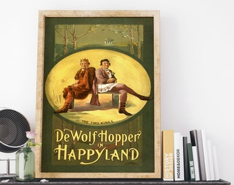 De Wolf Hopper in Happyland The Two Kings 1905 by J Ottmann Lith Co Vintage USA Theatrical Poster Art Print