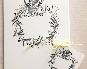 """Whimsical florals wreath print greeting card and matching gift tag Text """"Dream Big"""""""