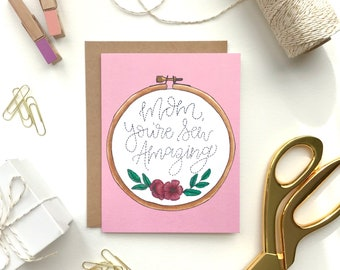 Mother's Day Card, Sew Amazing, sewing card, embroidery hoop card, sewing pun, seamstress card, floral embroidery