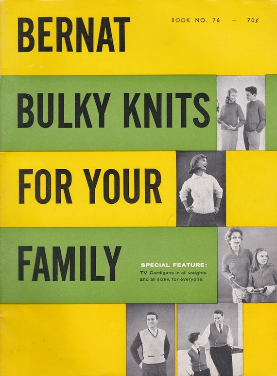 Bernat Bulky Knits For Your Family Book No. 76 + 1959 + Vintage Knitting Patterns