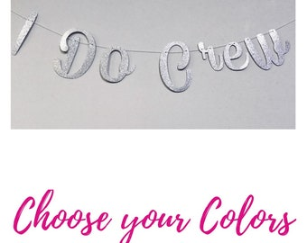 I do Crew Banner, Bachelorette Party Decor, Bridal Shower Decorations, Future Mrs Banner, Bridal Shower Banner, Engagement Party Decorations