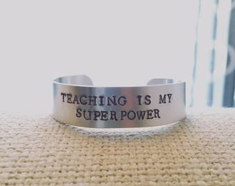 Thick Metal Stamped Bracelet Cuff  Teacher's Gift