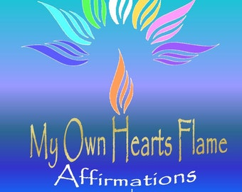 My Own Hearts Flame - Affirmation and Meditation Cards