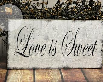 Love Is Sweet Wedding Sign, Shabby Wedding Sign, Wedding or Reception Decor