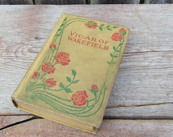 Antique 1800's 'Vicar of Wakefield' Book, Oliver Goldsmith, M.A. Donohue & Co., Chicago