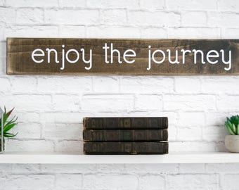 Wall Wood Art – Wood Home Wall Décor – Popular Wood Sign Sayings – Enjoy the Journey - Inspirational Wood Rustic Art - Home Decor