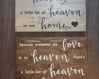 Someone We Love Is In Heaven | Heaven In Our Home | Wooden Sign