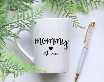 Mommy established in 2018, new mommy mug, mommy to be mug, mother to be mug, mommy to be gift, mom to be mug, mom to be gift, new mom mug