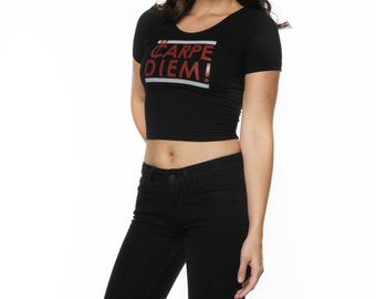 Carpe Diem! Crop Top