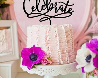 Graduation Cake Topper - Class of 2016 - Celebrate Graduation Party Topper