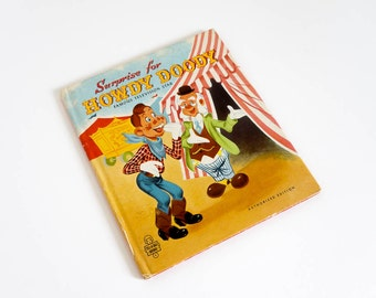 Vintage 1950s Childrens Book / Surprise for Howdy Doody by Edward Kean 1951 Hc / Tell-A-Tale Book
