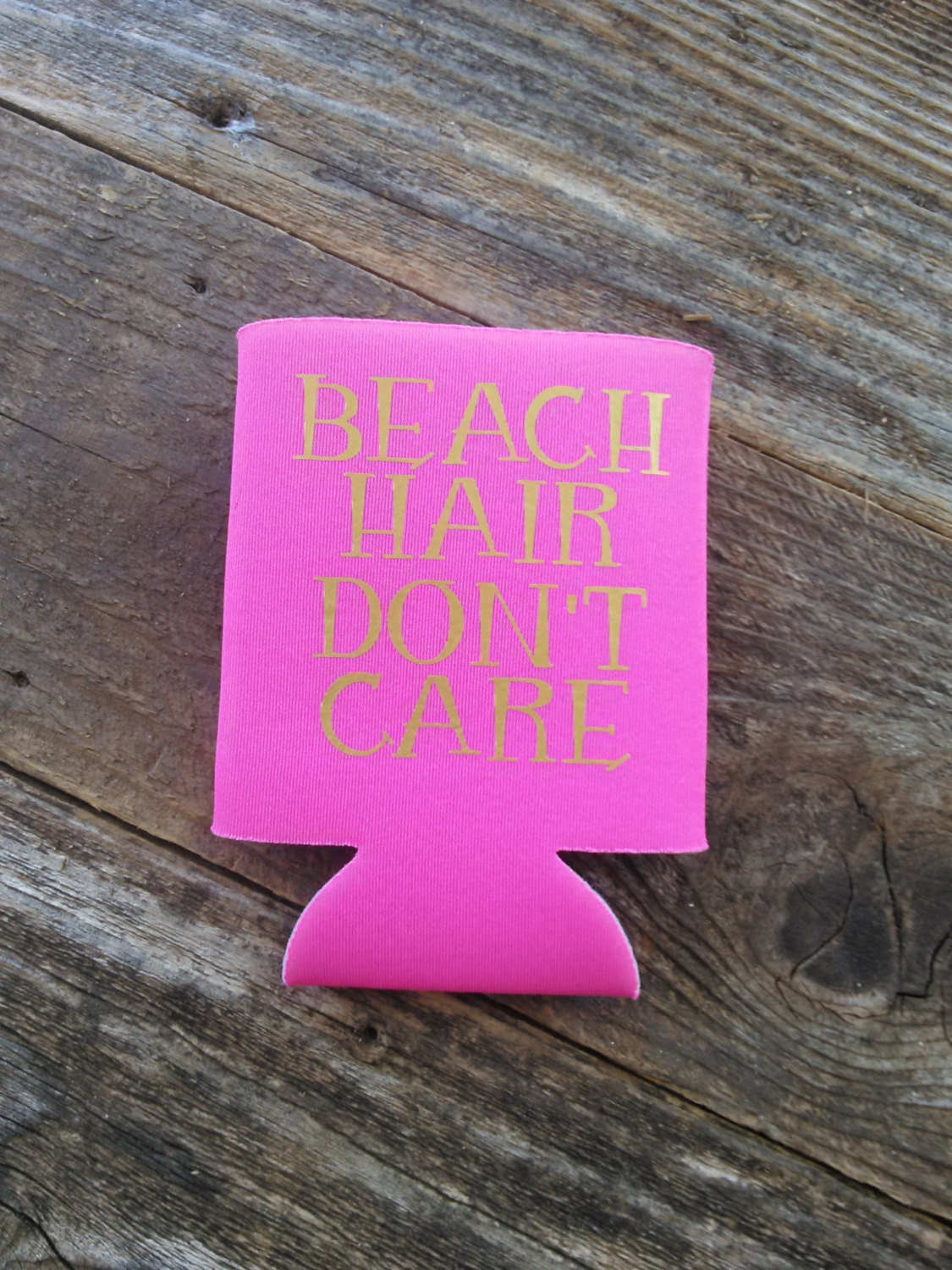 Beach Hair Don\'t Care Can Cooler Can Cooler Beverage