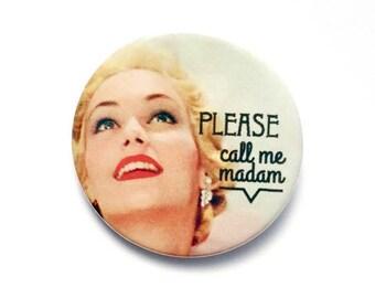 Badge 38 mm vintage please call me madam