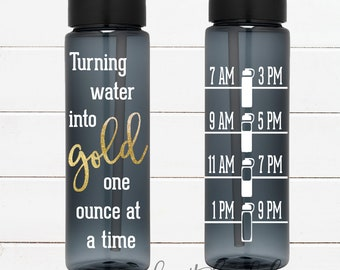 Turning water into GOLD one ounce at a time - 24 oz flip top water bottle with straw - BPA Free - Breastfeeding - Nursing - Pumping