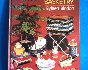 Basic Basketry Hardcover Book By Eyleen Bindon Vintage Retro New Zealand Pattern Tutorials DIY How To Guides Weaving