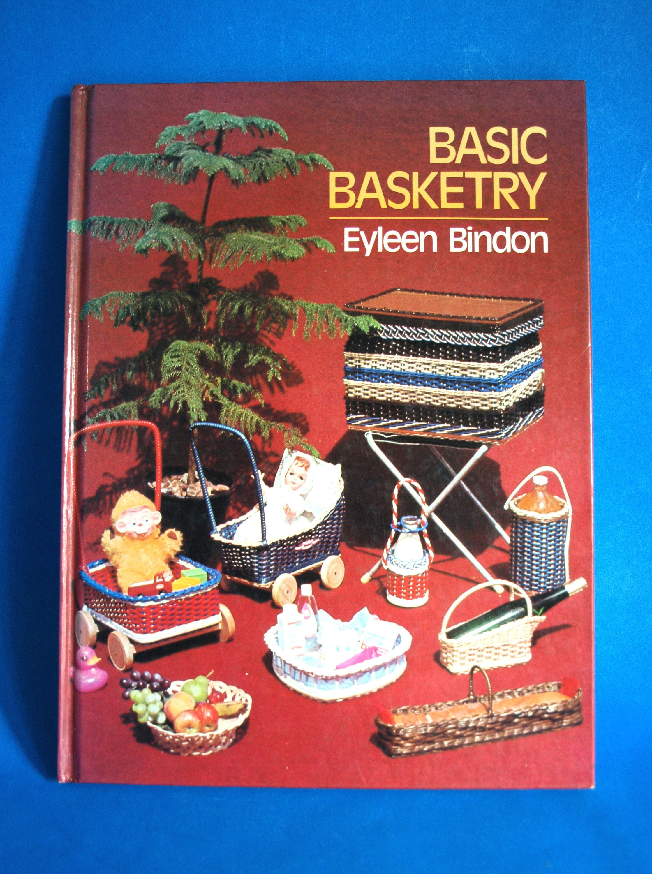 Basic Basketry Hardcover Book By Eyleen Bindon Vintage Retro