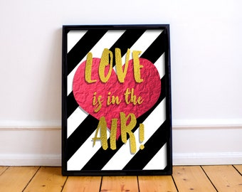 Love Is In The Air Printable Wall Decor | Wall Art | DIY Print At Home | Wall Decor | Instant Digital Download | Printables | Bold Stripes
