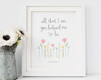 Mothers Day Print - Mothers Day Frame - Mothers Day Gift - Gift for Mum - Gift for Mom - Mum Birthday Print - Mum Quote - Mum Birthday Gift