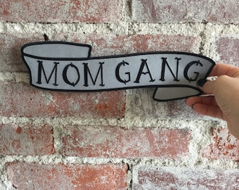 Mom Gang Back Patch