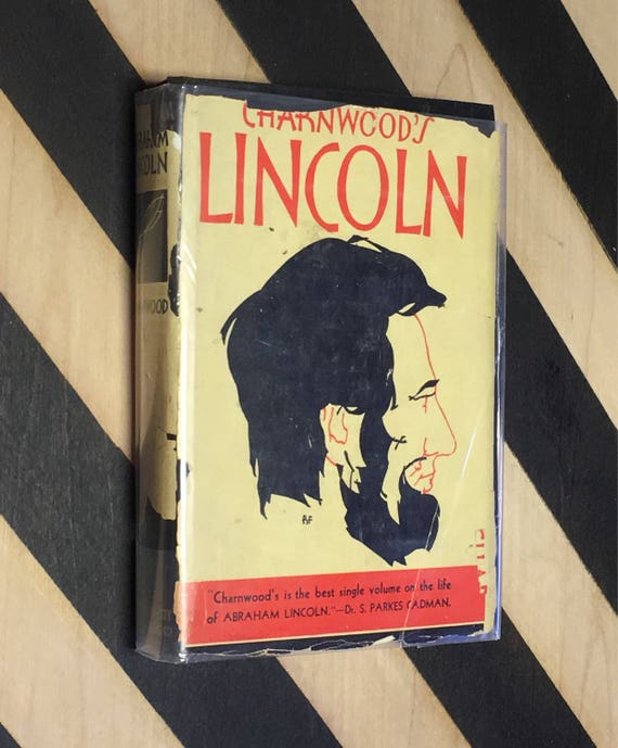 Abraham Lincoln by Lord Charnwood (1917) hardcover book