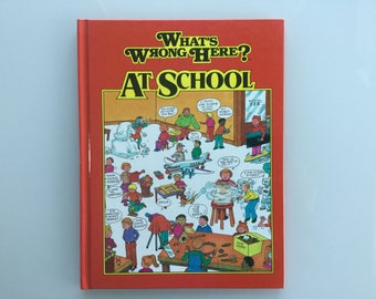 What's Wrong Here? At School, Vintage Children's book, Tony Tallarico, 1991, Printed in USA, Excellent Condition