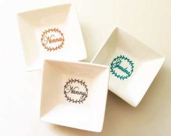Ring Dish for Mom, Grandmother, Nana, Aunt, Sister or Personalization of Your Choice