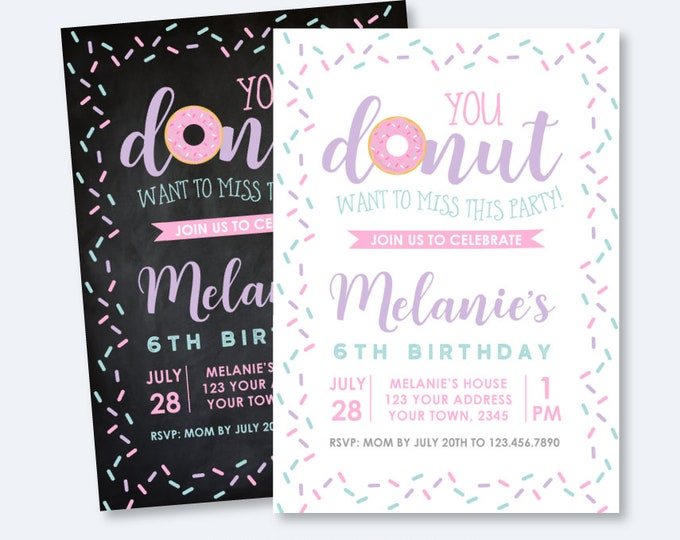 Donut Birthday Invitation, ANY AGE, Sprinkles Birthday Party, Sweets Invite, Girl Birthday, Personalized Invitation, 2 options