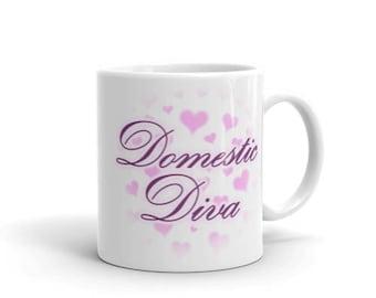 Domestic Diva Mug - 11 oz and 15 oz White Printed Coffee Cup
