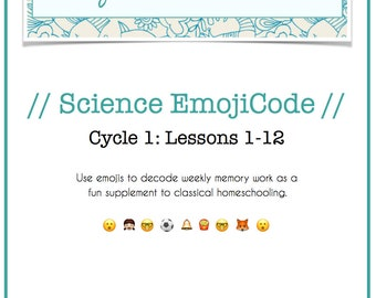 Science EmojiCode 1-12 | Classical Homeschooling Cycle 1
